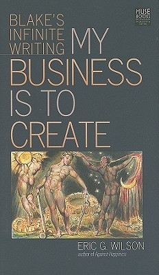 Review My Business Is to Create: Blake's Infinite Writing PDF