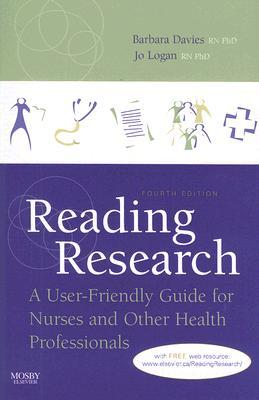 Reading Research: A User-Friendly Guide for Nurses and Other Health Professionals