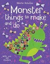 Monster Things To Make And Do (Usborne Activities)