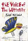 The Voice of the Butterfly: A Novel