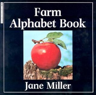 The Farm Alphabet Book by Jane Miller