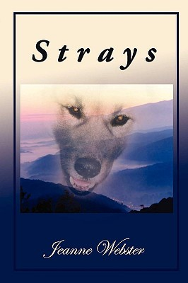 Strays by Jeanne Webster