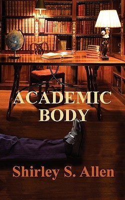 Academic Body by Shirley S. Allen