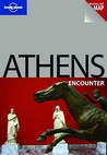 Athens Encounter (Lonely Planet Encounters)