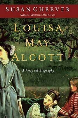 Louisa May Alcott by Susan Cheever