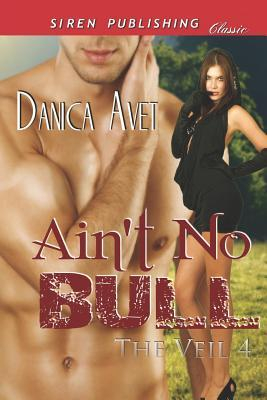 Free online download Ain't No Bull (The Veil #4) CHM
