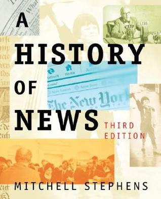 Get A History of News PDF by Mitchell Stephens