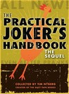 The Practical Joker's Handbook: The Sequel