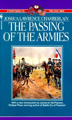 The Passing of Armies by Joshua Lawrence Chamberlain