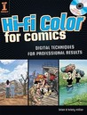 Hi-Fi Color for Comics: Digital Techniques for Professional Results (Book & CD Rom)