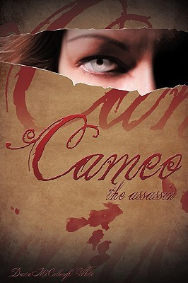 Cameo the Assassin by Dawn McCullough-White