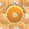 Star in My Orange: Looking for Natures Shapes
