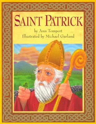 Saint Patrick by Ann Tompert