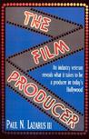 The Film Producer: A Handbook for Producing