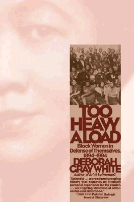 Too Heavy a Load by Deborah Gray White