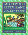 Moosewood Restaurant Cooks at Home by Moosewood Collective