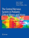 The Central Nervous System in Pediatric Critical Illness and Injury