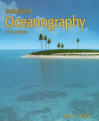 Invitation to Oceanography by Paul R. Pinet
