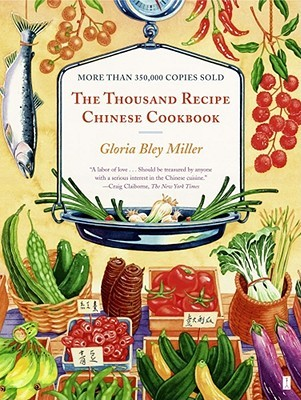 Thousand Recipe Chinese Cookbook by Gloria Bley Miller
