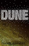 Dune (Dune Chronicles, #1) by Frank Herbert