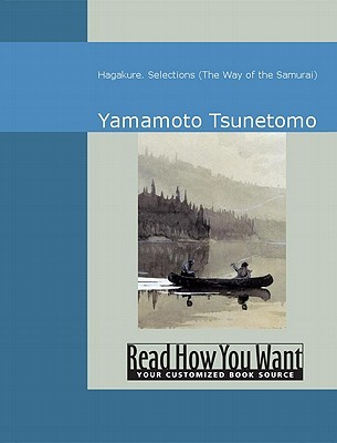 Hagakure: Selections: The Way of the Samurai