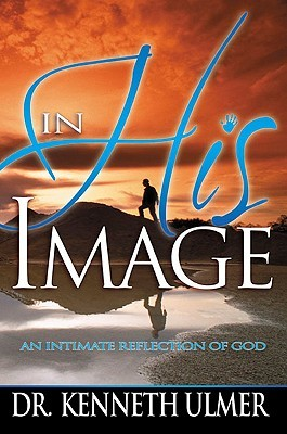 In His Image by Kenneth C. Ulmer