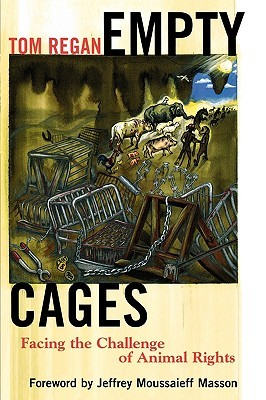 Download Empty Cages: Facing the Challenge of Animal Rights CHM by Tom Regan
