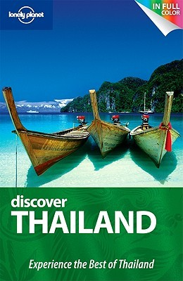 Discover Thailand (Lonely Planet Country Guide)