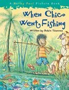 When Chico Went Fishing