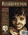 The Magazine of Bizarro Fiction (Issue Two)