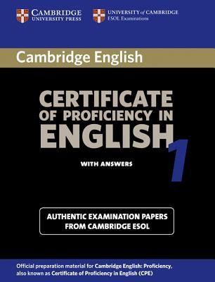 Cambridge Certificate of Proficiency in English 1 Student's B... by University of Cambridge Loc...