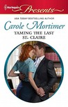 Taming the Last St. Claire (The Scandalous St. Claires #3)