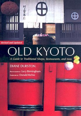 Old Kyoto by Diane Durston
