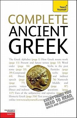Complete Ancient Greek, Level 4 by Gavin Betts