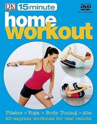 15 Minute Home Workouts (15 Minute Fitness)