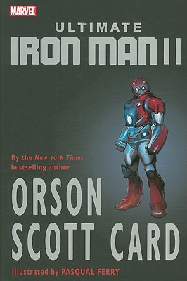 Ultimate Iron Man II by Orson Scott Card