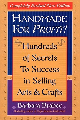 Handmade for Profit! by Barbara Brabec