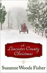 A Lancaster County Christmas by Suzanne Woods Fisher