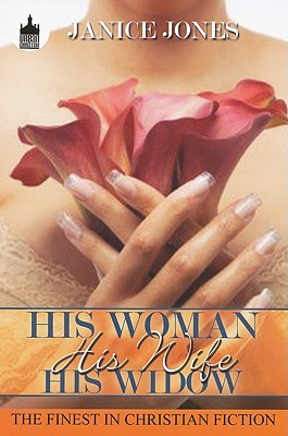 His Woman, His Wife, His Widow