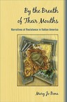 By the Breath of Their Mouths: Narratives of Resistance in Italian America