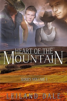 Heart of the Mountain by Leiland Dale