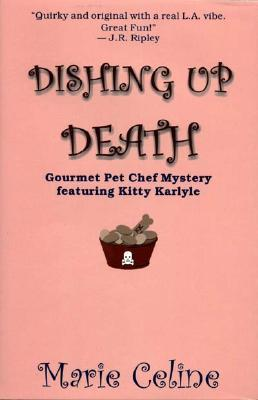 Dishing Up Death by Marie Celine