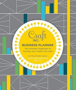 Craft Inc. Business Planner by Meg Mateo Ilasco