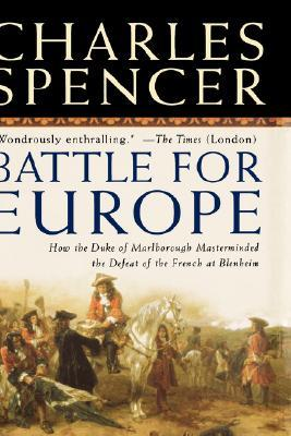 Battle for Europe by Charles Spencer