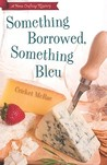 Something Borrowed, Something Bleu (Home Crafting Mystery, #4)