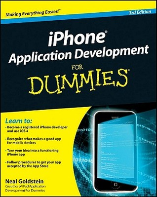iPhone Application Development for Dummies by Neal Goldstein