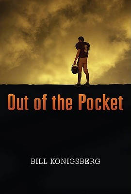 Out of the Pocket by Bill Konigsberg