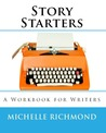 Story Starters by Michelle Richmond