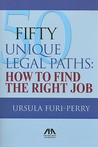 50 Unique Legal Paths: How to Find the Right Job