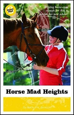 Horse Mad Heights (Horse Mad #6)